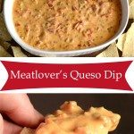Meatlover's Queso Dip