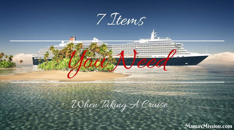 7 Items You Need When Taking A Cruise 2
