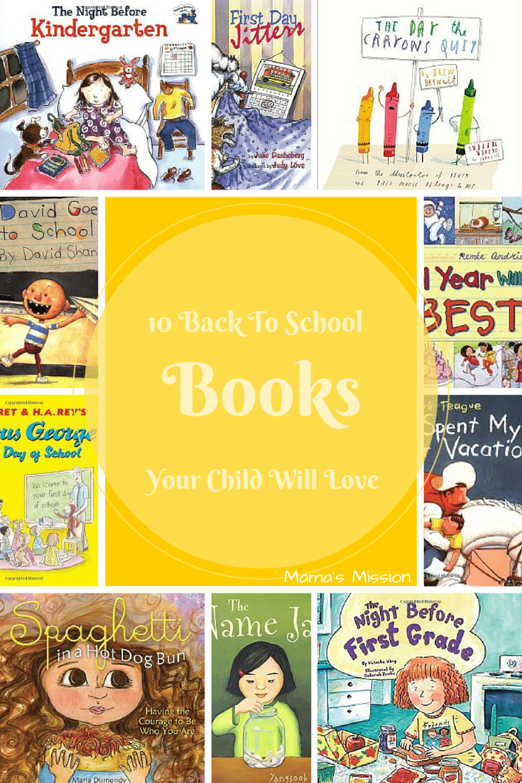 10 Back to School Books Your Child Will Love