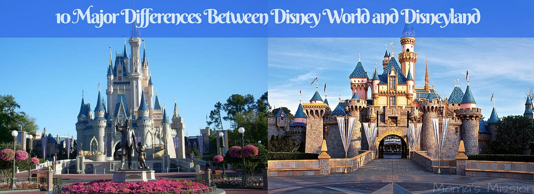 10 Major Differences Between Disney World and Disneyland-2