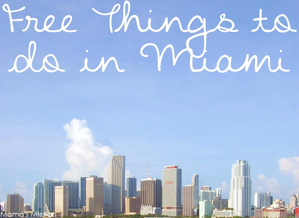 Free Things To Do In Miami On Your Next Vacation