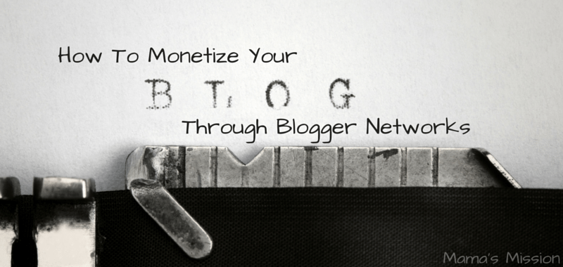 How To Monetize Your Blog Through Blogger Networks
