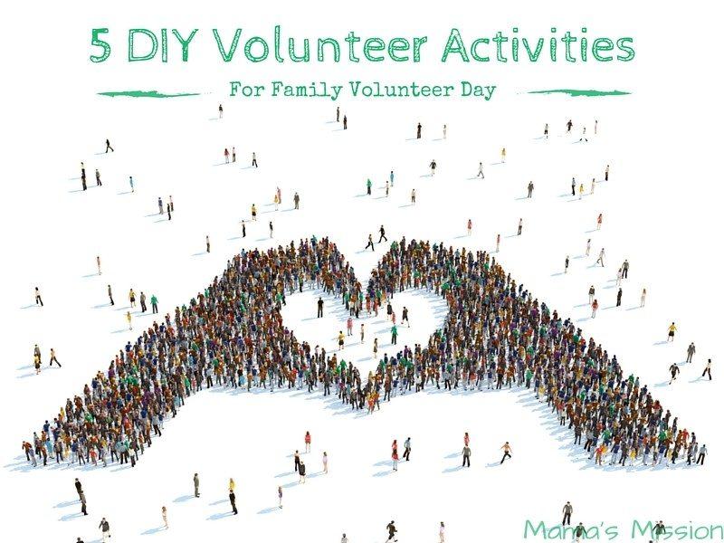 5 DIY Volunteer Activities For Family Volunteer Day
