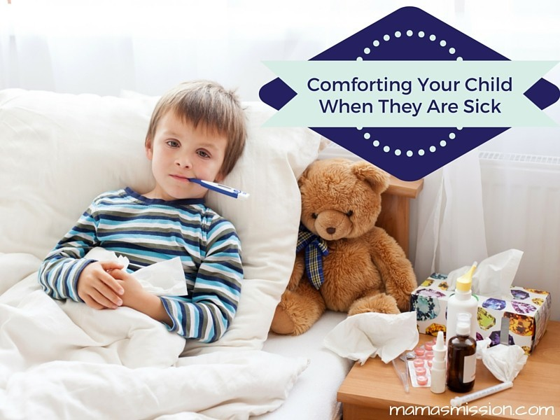 Comforting Your Child When They Are Sick