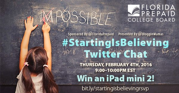Florida Prepaid Starting Is Believing Twitter Chat 2/4/16 at 9pm #StartingIsBelieving RSVP to win an iPad mini 2