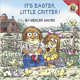 It's Easter, Little Critter!
