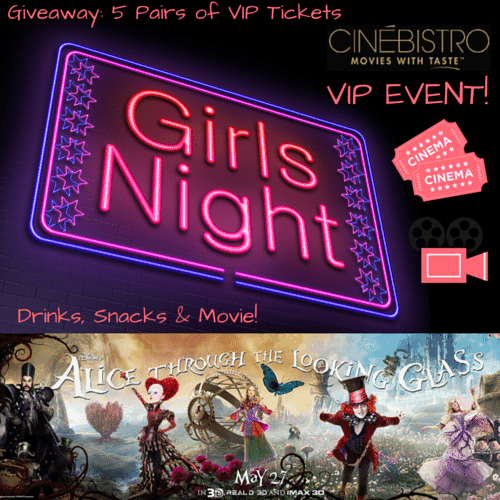 Be our guest for a special Girls Night Out event! Enter to win VIP tickets to a reception and private advance screening of Alice Through The Looking Glass.