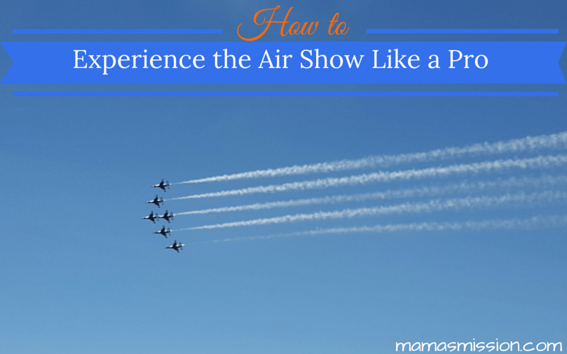 Headed out to see the Air Show in your city? Check out these tips on how to experience the Air Show like a pro so you won't be left in the dust!