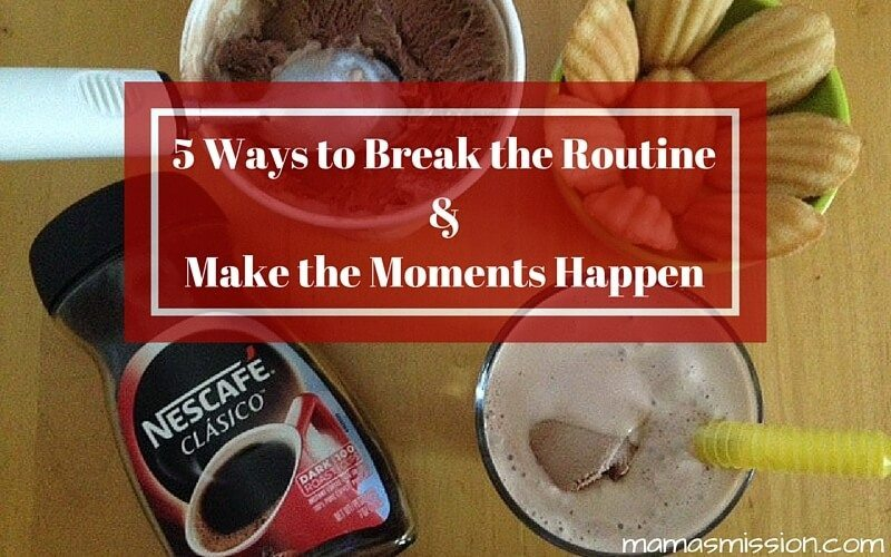 It's time to break the routine and make the moments happen. No more waiting for them to happen or the right time! It's your time to shine and have fun.