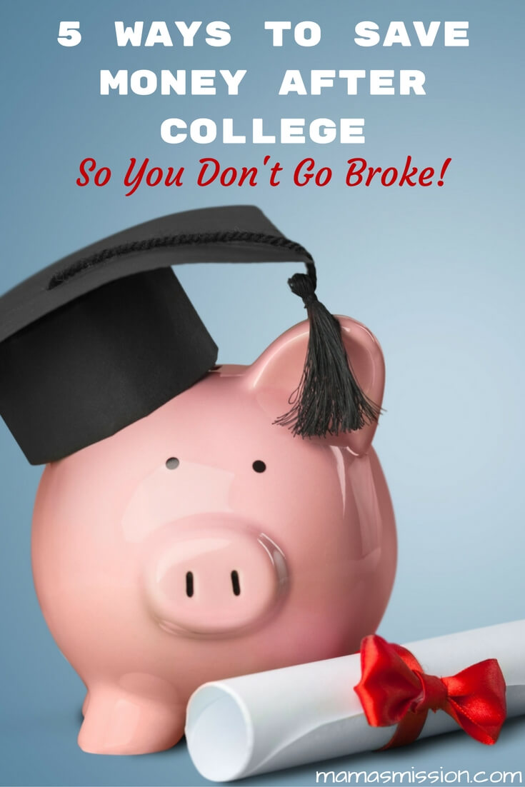 You've graduated! Welcome to the real world where nothing is cheap. Here are 5 ways to save money after college so you don't go broke.