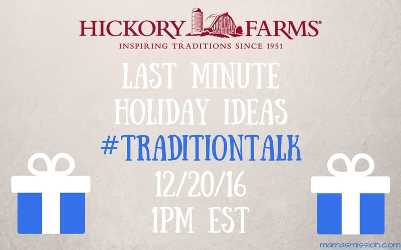 The holidays are just a few days away. Join me as I host, and hand out prizes, at the Hickory Farms Last Minute Holiday Ideas #TraditionTalk - 12/20 at 1pm!
