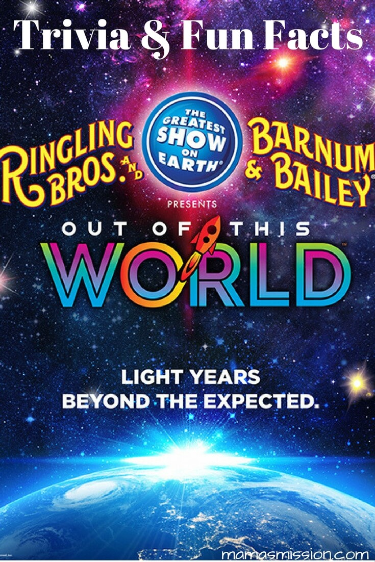 """Test your knowledge with Ringling Bros. trivia and fun facts and learn a few things about the newest Rngling Bros. show """"Out Of This World""""!"""
