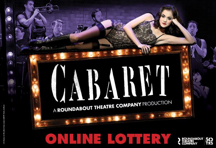Leave your troubles outside, here life is beautiful! Enter the Cabaret ticket lottery for your chance to see the show for just $28.