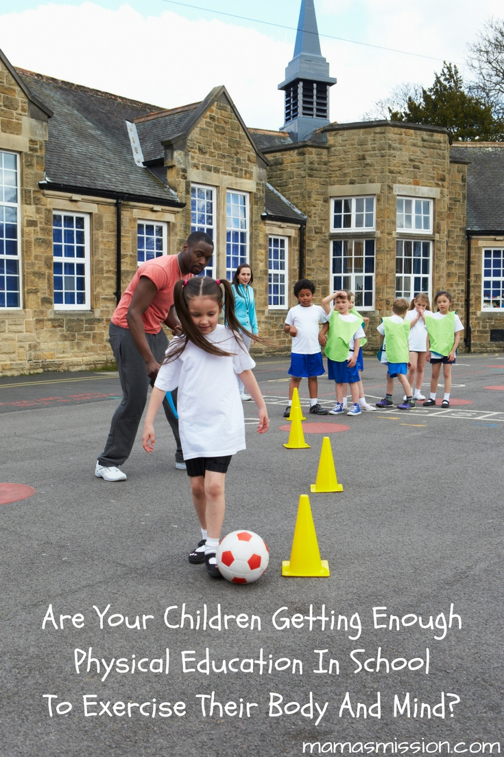 Are your children getting enough Physical Education in school to exercise their mind and body? Children need at least 60 minutes of physical activity a day!