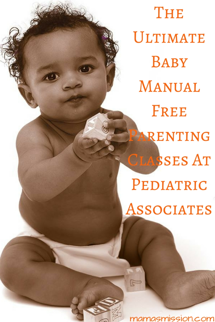 Ever wish your new baby came with a manual? Newbie or seasoned parents alike could use benefit from free parenting classes at Pediatric Associates.