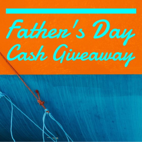 With Father's Day just around the corner it's time to celebrate all the Papa's out there! Enter to win the $200 Father's Day Cash Giveaway.
