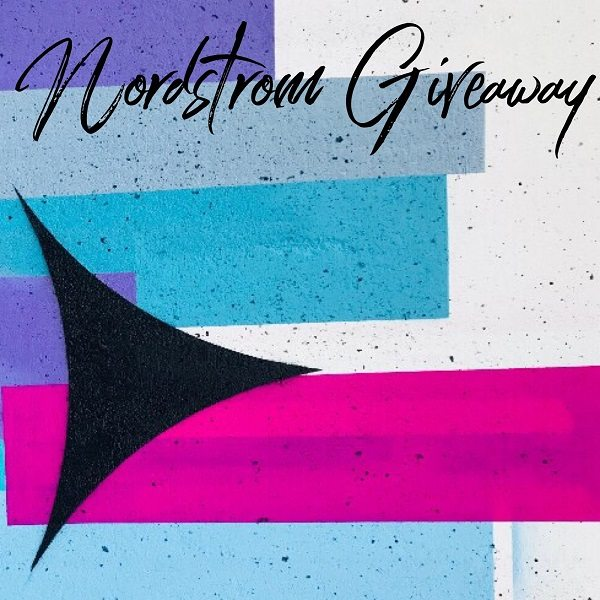 Enter To Win The $100 Nordstrom Gift Card Giveaway - Ends 4/6