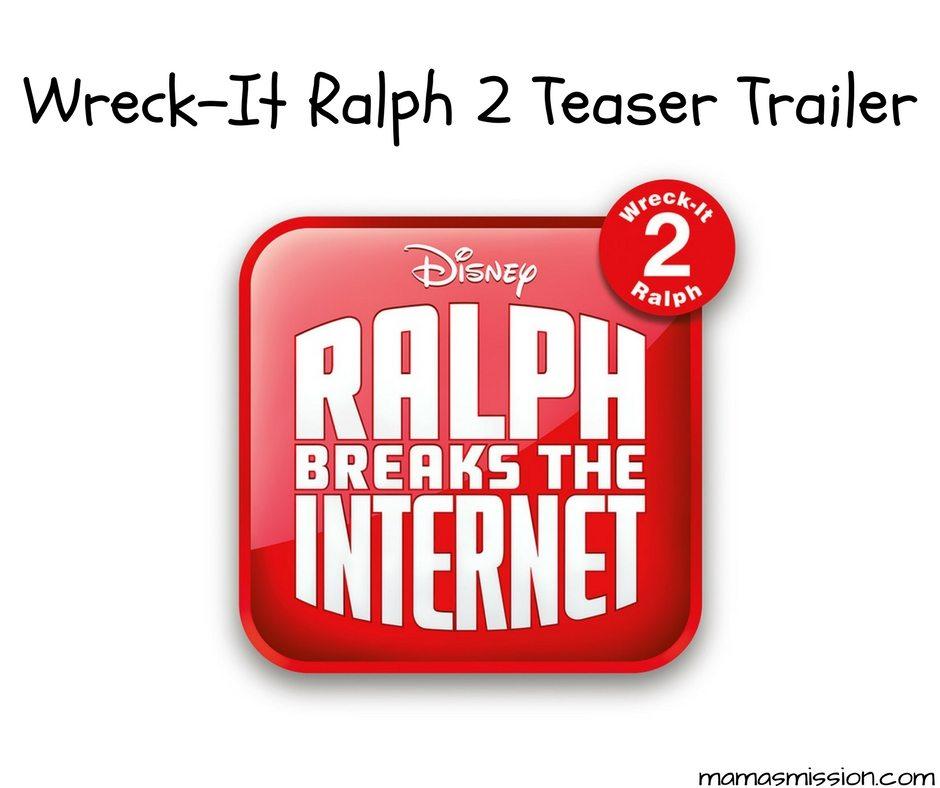 Ralph Breaks The Internet: Wreck-It Ralph 2 Teaser Trailer Wreck It Ralph Trailer