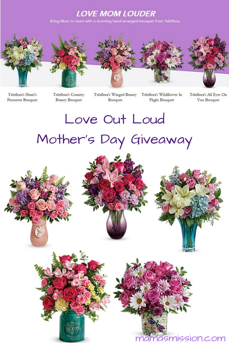 Celebrate fearless Mama's this Mother's Day! Pay tribute to mom for rising up to the challenge. When it comes to being a mom, love makes a mom. Honor that special woman in your life with a beautiful bouquet - enter to win the Love Out Loud Mother's Day giveaway.