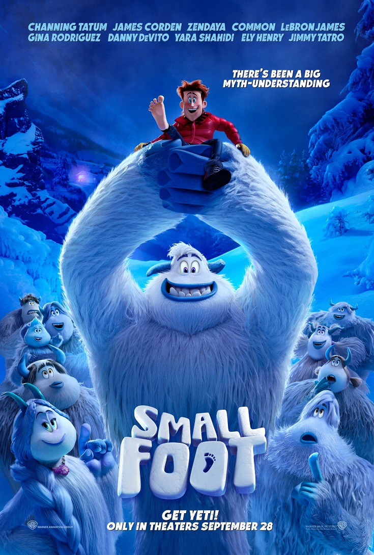 Smallfoot is an animated adventure for all ages, with original music and an all-star cast. The Smallfoot official movie trailer turns the Bigfoot legend upside down when a bright young Yeti finds something he thought didn't exist—a human. Smallfoot is a new story about friendship, courage and the joy of discovery.