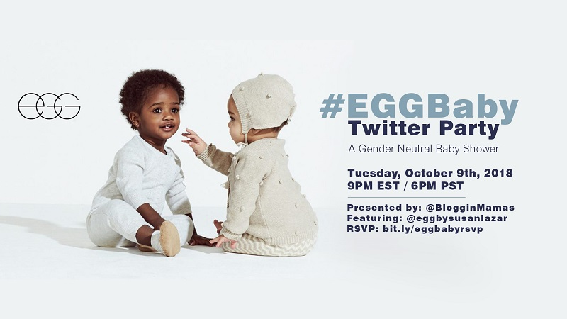 Join the #EGGBaby Twitter Party to learn all about the new gender neutral line from Egg by Susan Lazar on 10/9 at 9pm EST. Must RSVP to win prizes!