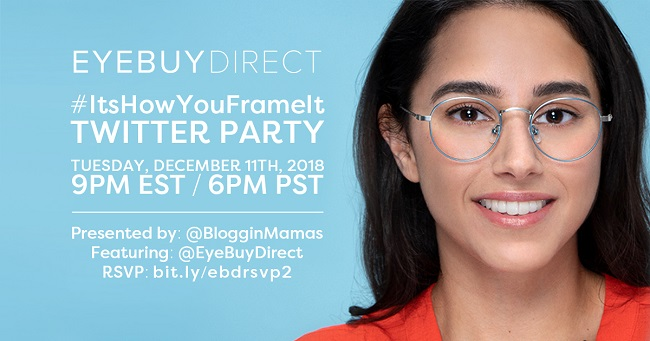 Join the #ItsHowYouFrameIt Twitter Party to learn about the stylish frames giving you clearer outlook on life on 12/11 at 9pm EST. Must RSVP to win prizes!