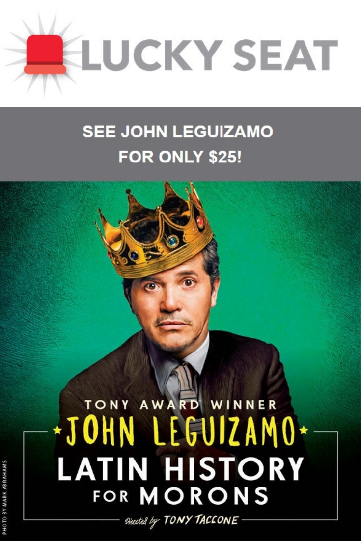 John Leguizamo is coming to town and now is your chance to see him in action. Check out the John Leguizamo promo code and score tickets for just $25!