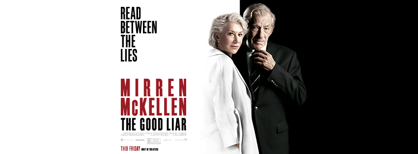The Good Liar Movie starring Helen Mirren and Ian McKellen, hits theatres November 15! See it first with The Good Liar advance screening passes.